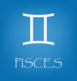 pisces zodiac sign icon simple vector image