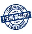 3 years warranty blue round grunge stamp vector image vector image
