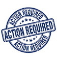 action required blue grunge round vintage rubber vector image vector image
