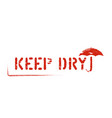 inky red keep dry box sign isolated for logistics vector image vector image