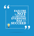 Inspirational motivational quote Failure is not an vector image vector image
