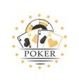 poker logo black and golden emblem for gambling vector image vector image