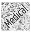 Is A Career In Medical Transcription For You Word