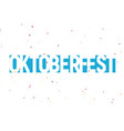 oktoberfest festival label blue text vector image