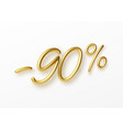 realistic golden text 90 percent discount number vector image vector image