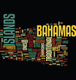 the bahamas uncovered text background word cloud vector image vector image