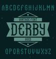 vintage label font named derby vector image vector image