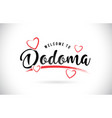dodoma welcome to word text with handwritten font vector image