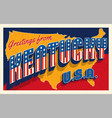 greetings from kentucky usa retro style postcard vector image vector image