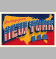greetings from new york usa retro postcard vector image