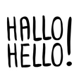 handwritten lettering - Hallo Hello vector image