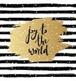 joy to world hand drawn vector image