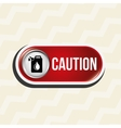 caution sign design vector image vector image