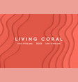 living coral corporate material waves abstract vector image vector image