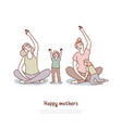 mothers doing yoga with kids moms and children vector image