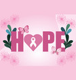 breast cancer awareness month phrase hope vector image vector image