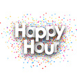 Happy hour paper poster vector image