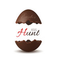 easter broken egg 3d egg hunt text chocolate vector image vector image