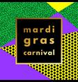 mardi gras carnival geometric background vector image vector image