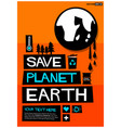 save planet earth vector image vector image