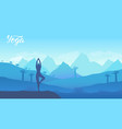 yoga exercise on the top of the mountains vector image vector image