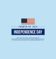 background for independence day style collection vector image vector image