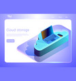 cloud data storage abstract concept isometric web vector image vector image