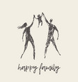 happy family silhouette hand drawn sketch vector image vector image