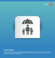 family social insurance icon - blue sticker button vector image