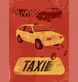 taxi typographic retro grunge poster vector image vector image