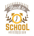 back to school logo with clock and ribbon vector image vector image