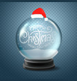 christmas snow globe with santa hat and lettering vector image