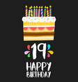 happy birthday cake card 19 nineteen year party vector image vector image