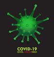 covid19-19 coronavirus concept inscription vector image