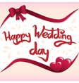 happy wedding day lettering vector image