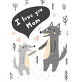 i love you mom card with wolves vector image