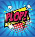 plop comic expression text vector image vector image
