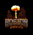 vintage boston apocalypse concept