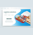 banner page logistic solutions on cargo ship vector image vector image