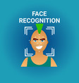 biometrics scanning face recognition of male icon vector image