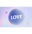 love on in design banner template for web vector image vector image