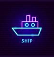 ship neon label vector image