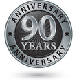 90 years anniversary silver label vector image vector image