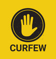 curfew sign no entry hand stop sign gesture vector image