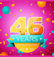 forty six years anniversary celebration design vector image