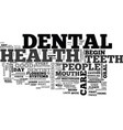 a guide to dental health text word cloud concept vector image vector image