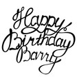 happy birthday barry name lettering vector image vector image