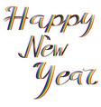 happy new year on rainbow vector image vector image