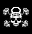 no pain no gain skull in kettlebell form and vector image vector image
