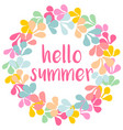 hello summer watercolor wreath card isolated vector image vector image